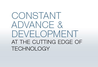 CONSTANT ADVANCE & DEVELOPMENT - At the cutting edge of technology